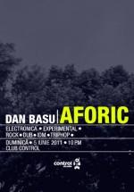 Dan Basu & Aforic în Club Control din Bucureşti