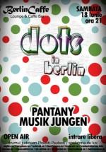Dots in Berlin în Berlin Caffe din Ploieşti – Păuleşti