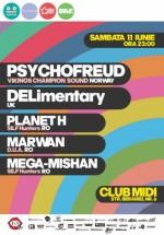 Psychofreud & DJ DELimentary în Club Midi din Cluj-Napoca