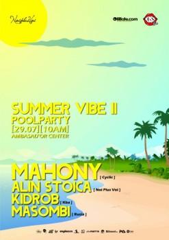 Summer Vibe Pool Party II în Ambasad'or Otopeni