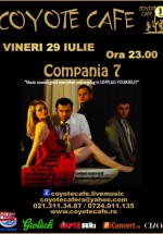 Concert Compania 7 în Coyote Cafe din Bucureşti
