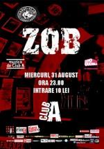 Concert ZOB în Club A din Bucureşti