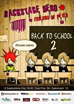 Concert Backstage Hero – Back to School 2 în Fire Club din Bucureşti