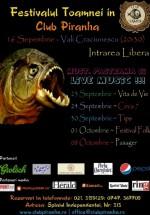 Festivalul Toamnei în Club Piranha din Bucureşti