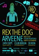 Rex the Dog şi Arveene în Berlin Club din Bucureşti