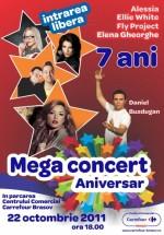 Mega concert aniversar 7 ani Carrefour Braşov