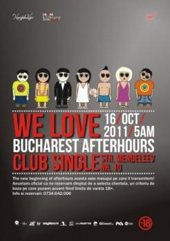We love Bucharest afterhours în Club Single din Bucureşti
