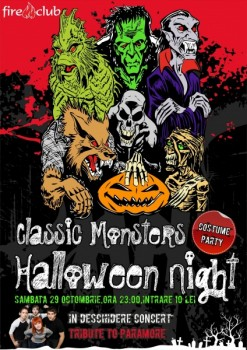 Classic Monsters Halloween Night în Fire Club din Bucureşti