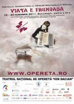 """Festivalul """"Viaţa e frumoasă!"""" 2011 la Bucureşti"""