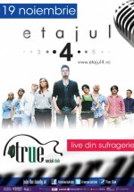 Concert Etajul 4 în True Club din Bucureşti