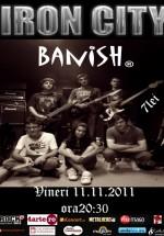 Concert Banish în Iron City din Bucureşti