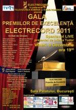 Gala Premiilor de Excelenţă Electrecord 2011 la Sala Palatului din Bucureşti