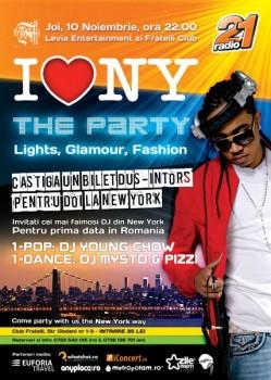 I love New York The Party în Fratelli Studios din Bucureşti