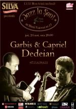 Concert Garbis & Capriel Dedeian la Papa la Şoni din Bucureşti