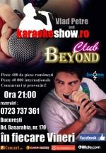 Karaoke Show cu Vlad Petre în Club Beyond din Bucureşti