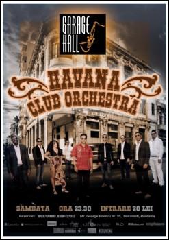 Concert Havana Club Orchestra în Garage Hall din Bucureşti