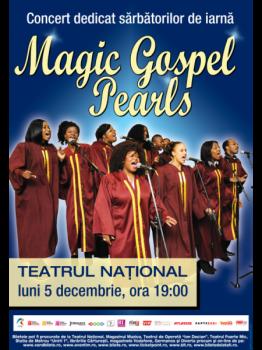 Concert The Magic Gospel Pearls la Teatrul Naţional Bucureşti