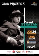 Concert Pavel Stratan în Club Phoenix din Constanţa