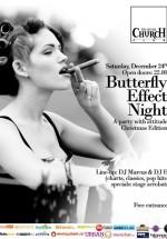 Butterfly Effect Night – Christmas Edition în The Silver Church din Bucureşti