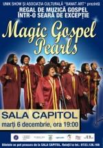 The Magic Gospel Pearls la Filarmonica Banatul din Timişoara