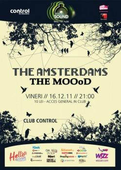 Concert The Amsterdams şi The MOOoD în Club Control din Bucureşti