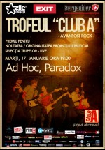 Trofeul Club A: Ad Hoc şi Paradox în Club A din Bucureşti