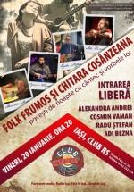 Folk frumos şi chitara Cosânzeana în Club RS din Iaşi
