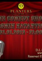 The Comedy Show avec Cosmin Natanticu în Club Planters din Bucureşti