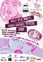 """""""Kiss the boys and make them die"""" în La Gazette din Cluj-Napoca"""