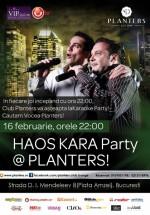 Haos Kara Party în Club Planters din Bucureşti