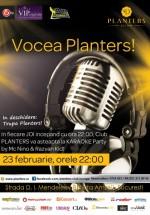 Karaoke – Vocea Planters în Club Planters din Bucureşti