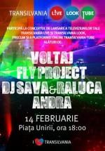 Concert Voltaj, Fly Project, DJ Sava & Raluca şi Andra la Cluj-Napoca
