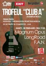 Concert Magnum Opus, LongRoad şi F.A.N. în Club A din Bucureşti
