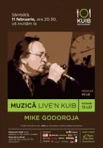 Concert Mike Godoroja şi Blue Spirit Live'n Kuib la Sinaia