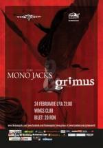 Concert The Mono Jacks şi Grimus în Club Wings din Bucureşti