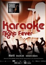 Karaoke Night Fever în Garage Hall din Bucureşti