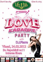 Love Karaoke Party în Life! Pub din Timişoara