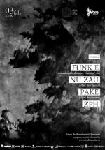 Funk E, Nu Zău, Pake şi Zph la Studio Martin din Bucureşti