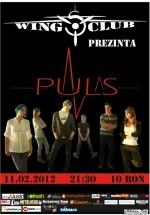 Concert Puls în Club Wings din Bucureşti