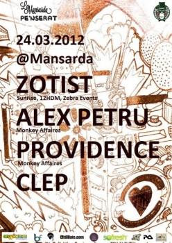Zotist, Alex Petru, Providence şi Clep La Mansardă în Bucureşti
