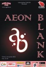 Concert Aeon Blank în Ageless Club din Bucureşti
