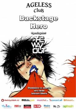 Concert Backstage Hero şi The Way Out în Ageless Club din Bucureşti