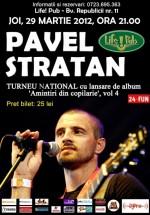 Concert Pavel Stratan în Life Pub din Timişoara