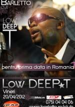 Concert Low Deep T la Club Barletto din Bucureşti