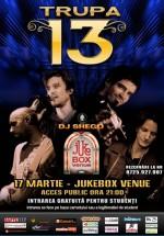 Concert Trupa 13 în Club Jukebox din Bucureşti