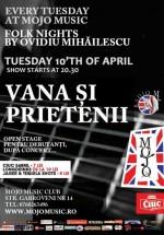 Concert Dan Vana şi prietenii în Mojo Music Club din Bucureşti