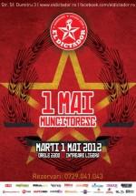 1 Mai Muncitoresc în El Dictador din Bucureşti