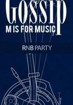 M is For Music în Club Gossip din Bucureşti