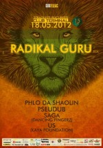 Radikal Guru în Club Terminal din Bucureşti