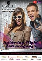 Saturday Night Extravaganza în Club Planters din Bucureşti